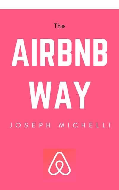 book summary - The Airbnb Way by Joseph A. Michelli