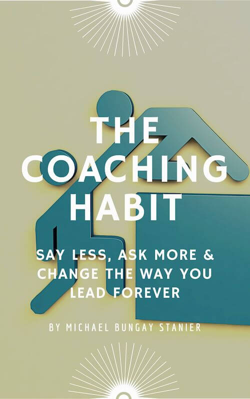 book summary - The Coaching Habit by Michael Bungay Stanier