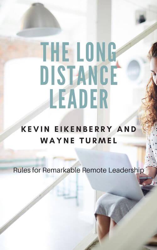 book summary - The Long-Distance Leader by Kevin Eikenberry and Wayne Turmel