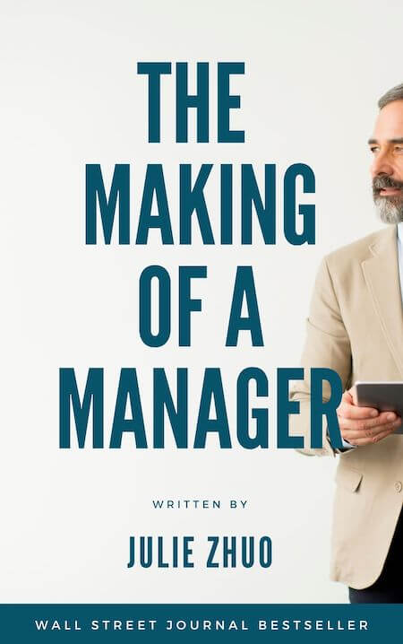 book summary - The Making of a Manager by Julie Zhuo