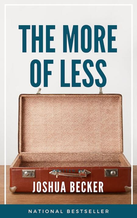 book summary - The More of Less by Joshua Becker
