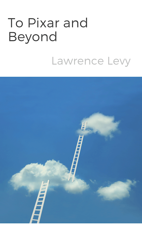 book summary - To Pixar and Beyond by Lawrence Levy