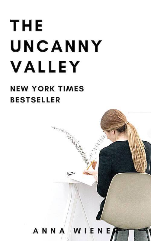 book summary - Uncanny Valley by Anna Wiener