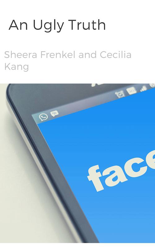 book summary - An Ugly Truth by Sheera Frenkel and Cecilia Kang