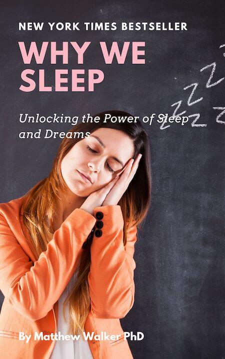 book summary - Why We Sleep by Matthew Walker