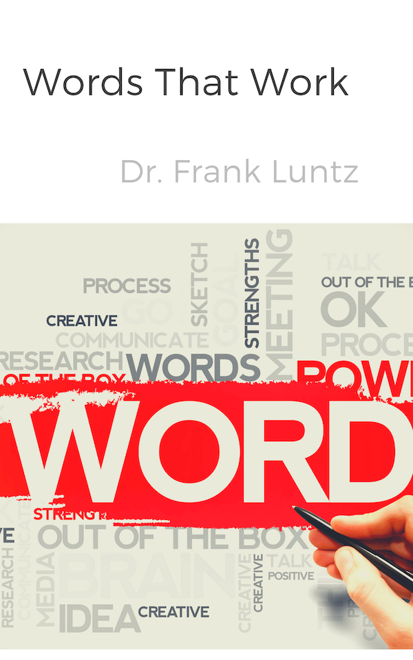 book summary - Words That Work by Frank Luntz
