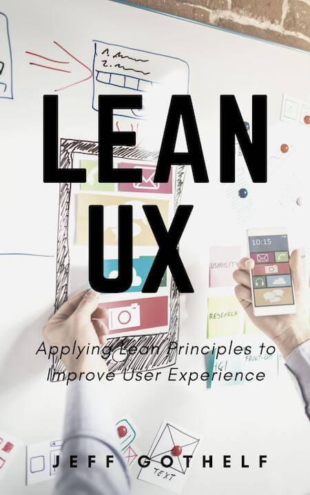 book summary - Lean UX by Jeff Gothelf