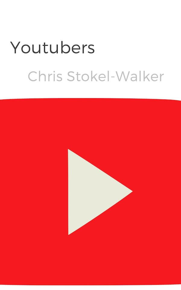 book summary - Youtubers by Chris Stokel-Walker