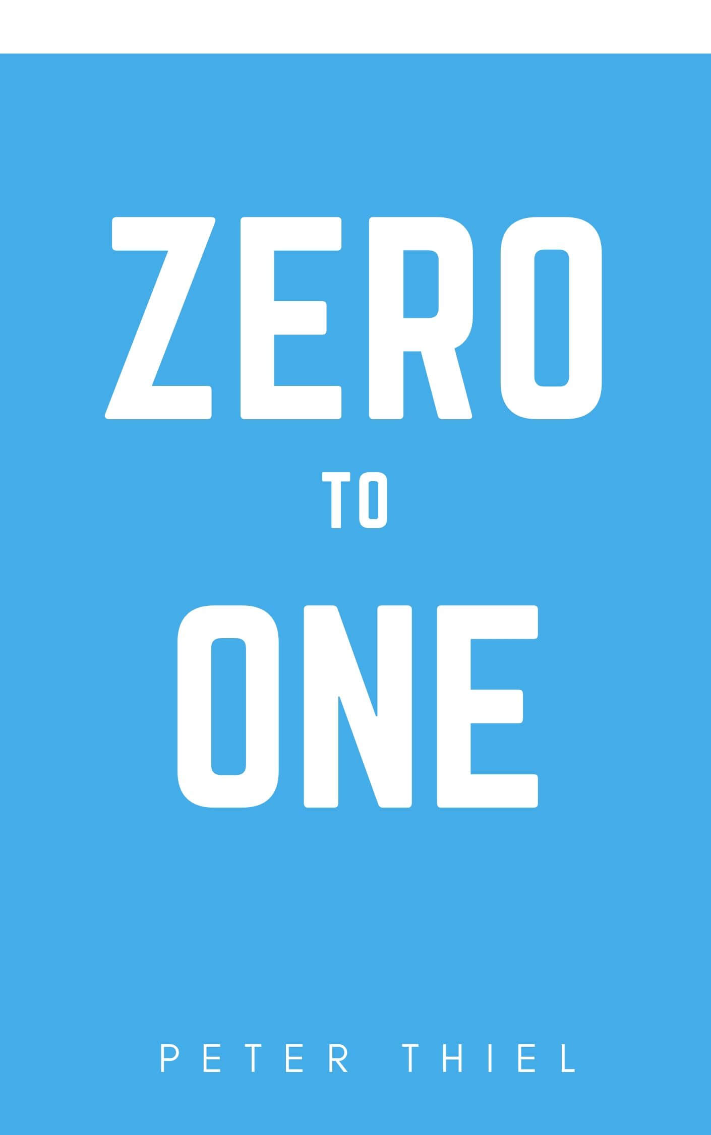 book summary - Zero to One by Peter Thiel