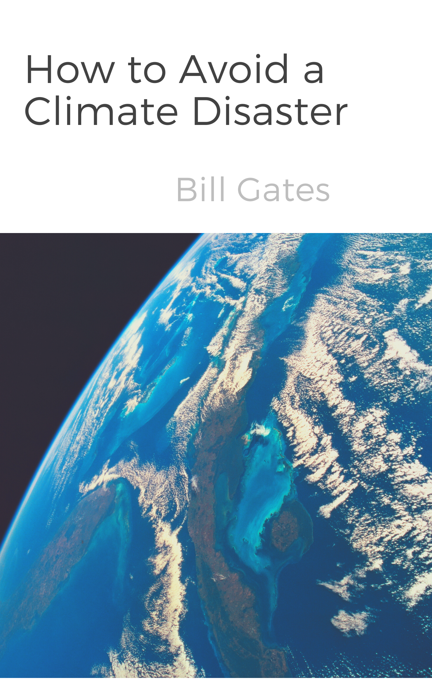 book summary - How to Avoid a Climate Disaster by Bill Gates