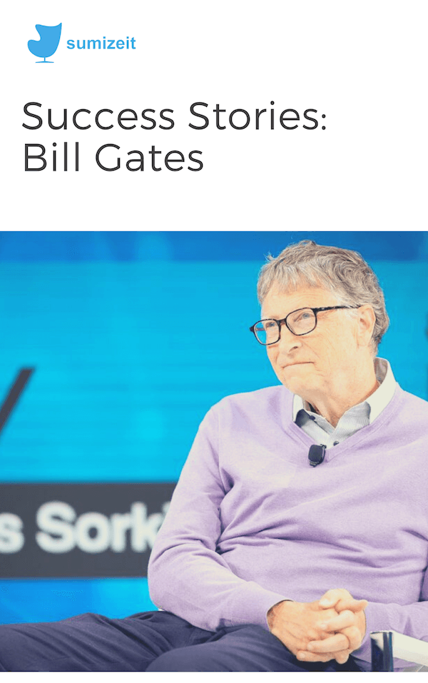 Book summary for Bill Gates