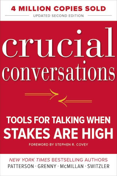 book summary - Crucial Conversations Tools for Talking When Stakes Are High by Kerry Patterson
