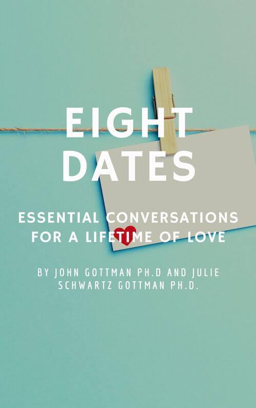 book summary - Eight Dates by Dr. John Gottman and  Julie Schwartz Gottman