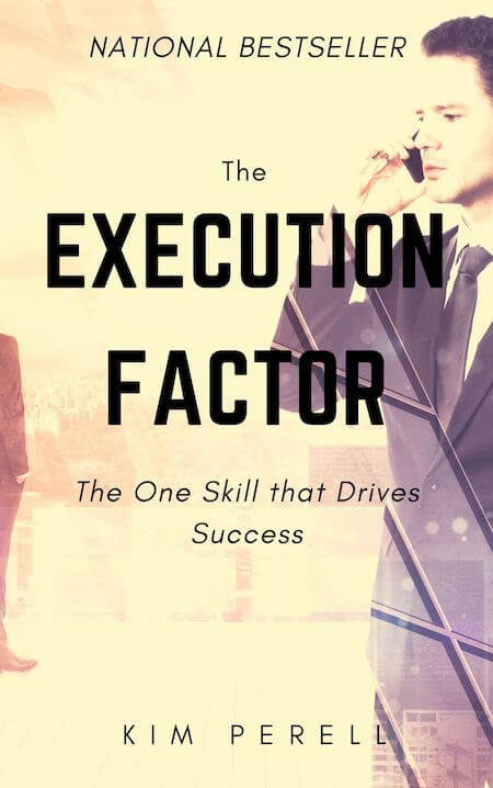 book summary - The Execution Factor by Kim Perell