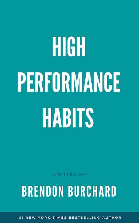book summary - High-Performance Habits by Brendon Burchard