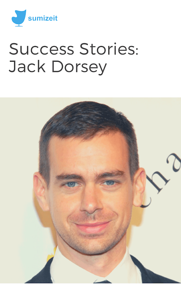 book summary - Jack Dorsey by Sumizeit Team