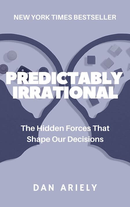 book summary - Predictably Irrational by Dan Ariely