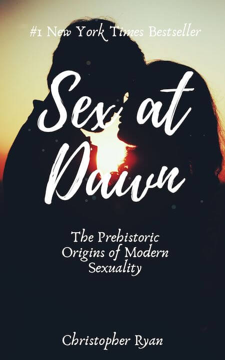 book summary - Sex at Dawn by Christopher Ryan,Cacilda Jetha