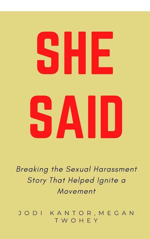 book summary - She Said by Jodi Kantor,Megan Twohey