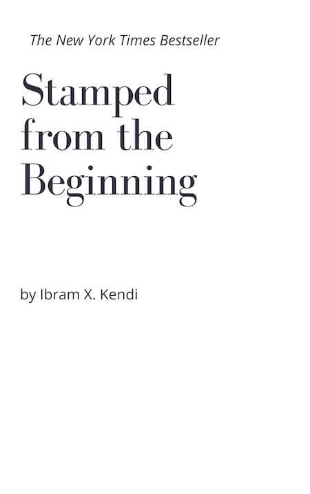 book summary - Stamped From the Beginning by Ibram X. Kendi