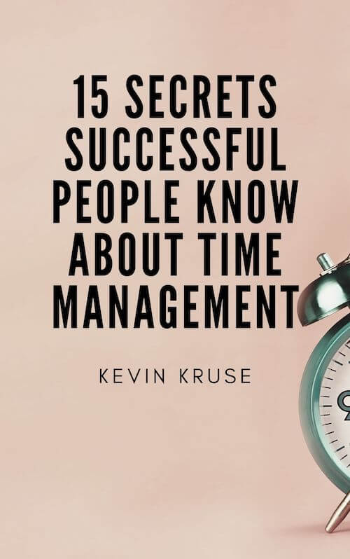book summary - 15 Secrets Successful People Know About Time Management by Kevin Kruse