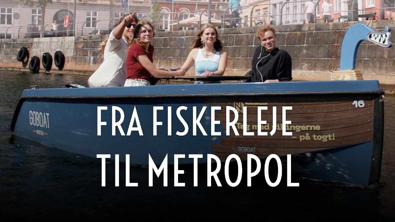 Fra Fiskerleje til Metropol