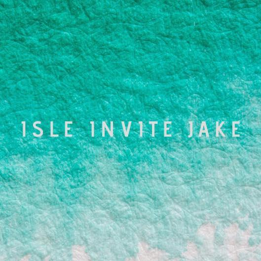 Isle Invite Jake