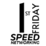 1st Friday Speed Networking - Session 1
