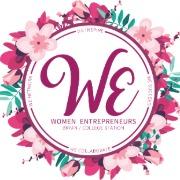 WE BCS: Women Entrepreneurs & Business Owners