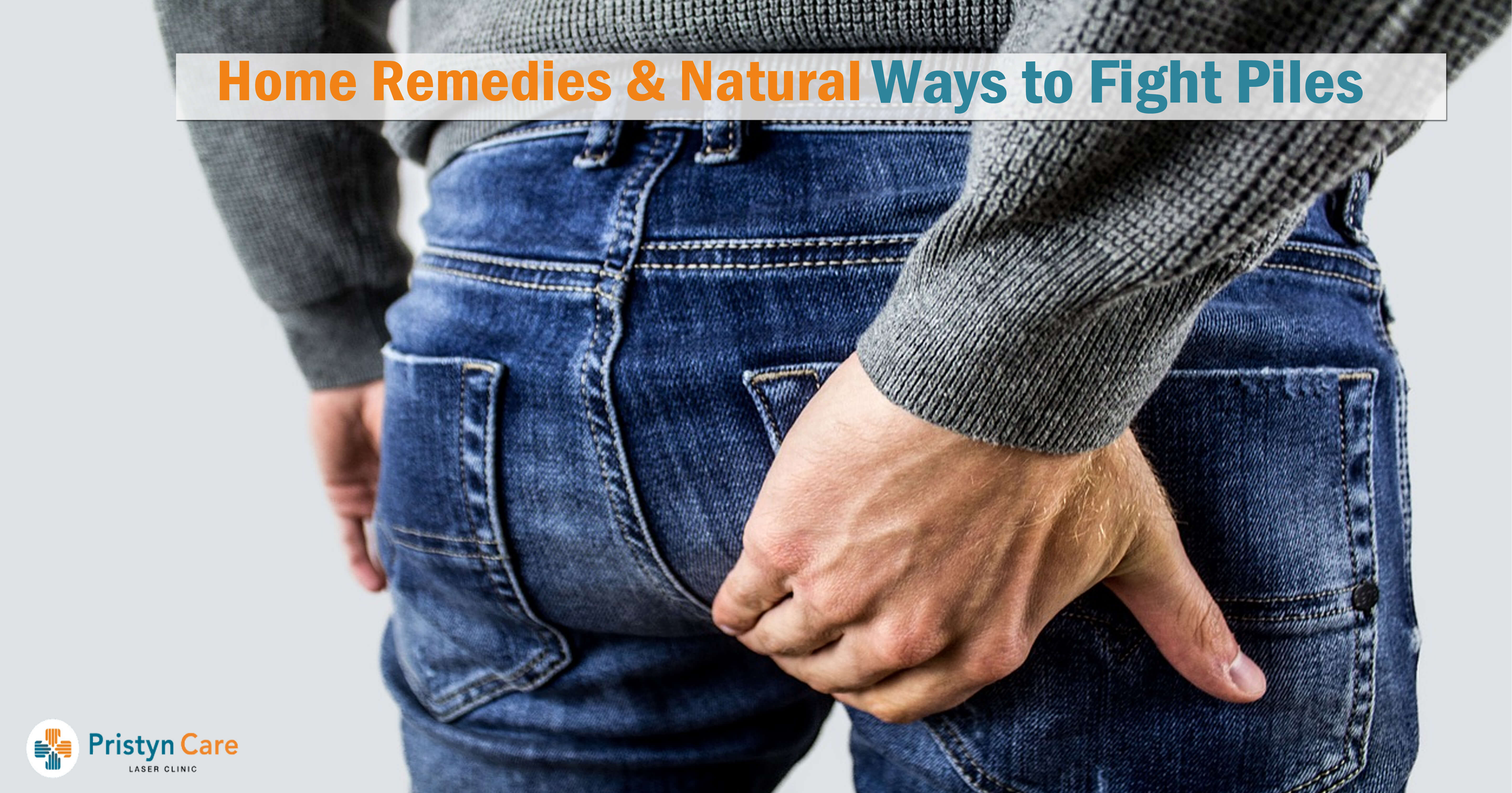 Home Remedies & Natural Ways to Fight Piles
