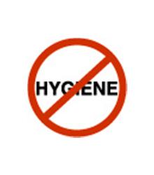 No Hygiene