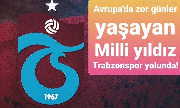 Milli Yıldız Trabzonspor Yolunda!