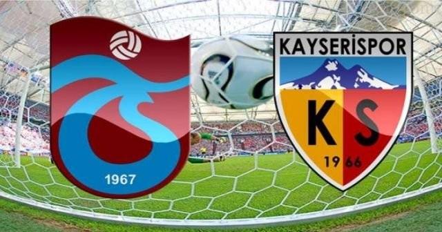 Trabzonspor Kayserispor Maçının Muhtemel İlk 11'leri