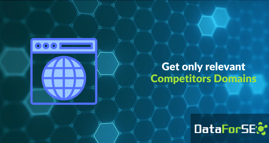Get more relevant competitors in DataForSEO Labs