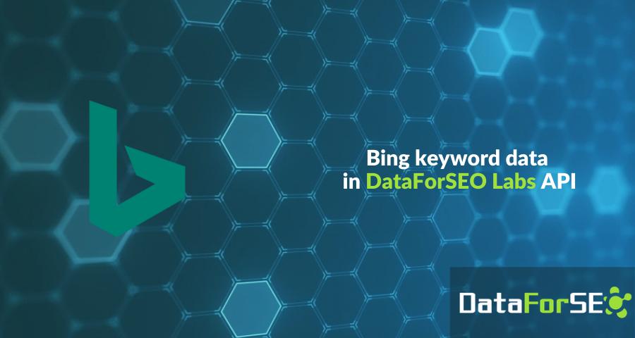 Bing keyword data in DataForSEO Labs API