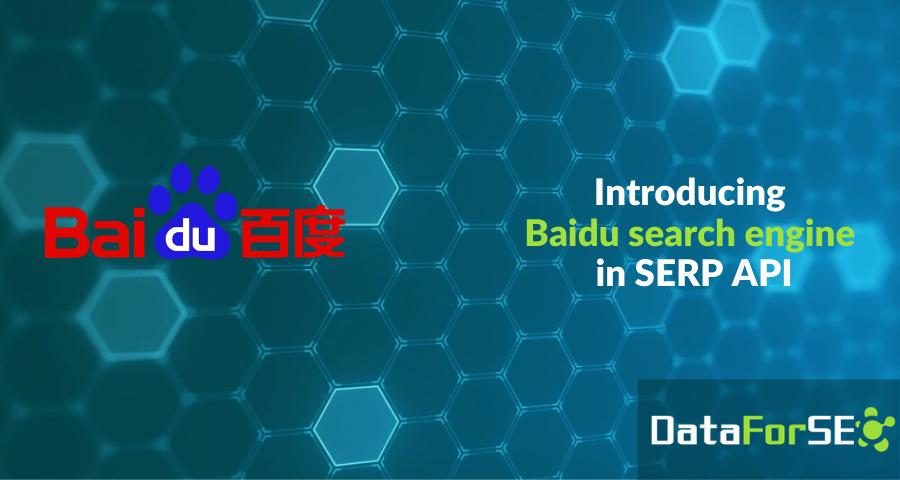 Baidu SERP API release