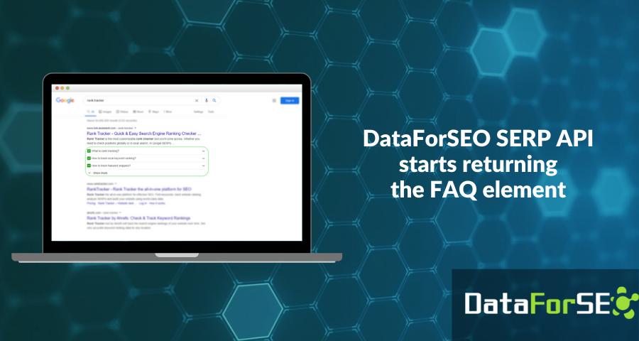 SERP API starts returning the FAQ element