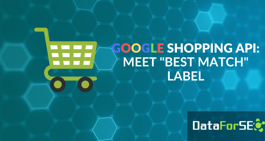 """Google Shopping: """"Best match"""" label is supported ✔"""