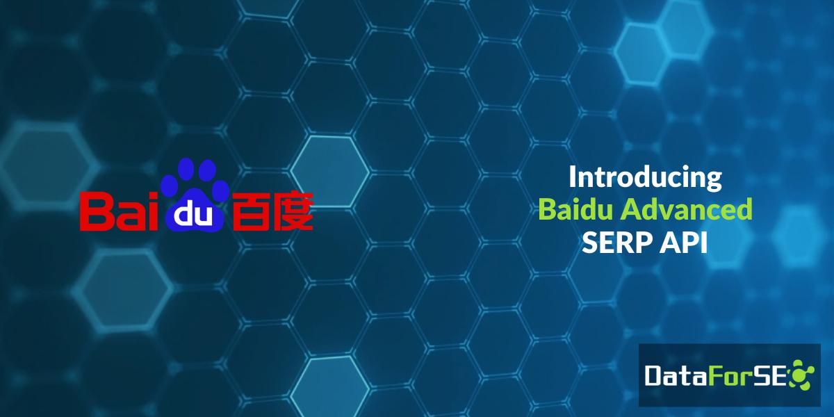 Baidu Advanced SERP API