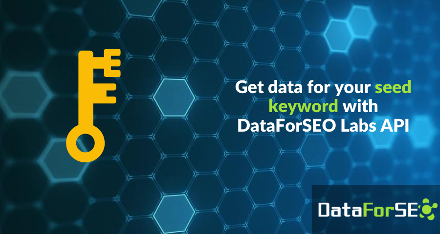 Obtain data for your seed keywords