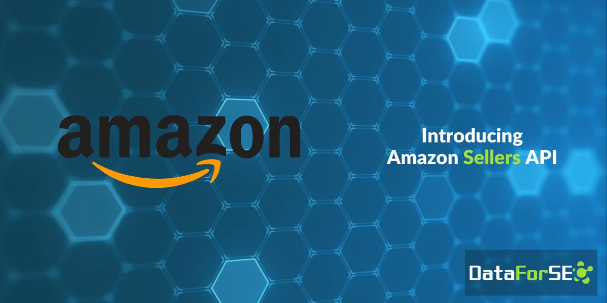 Meet Amazon Sellers API