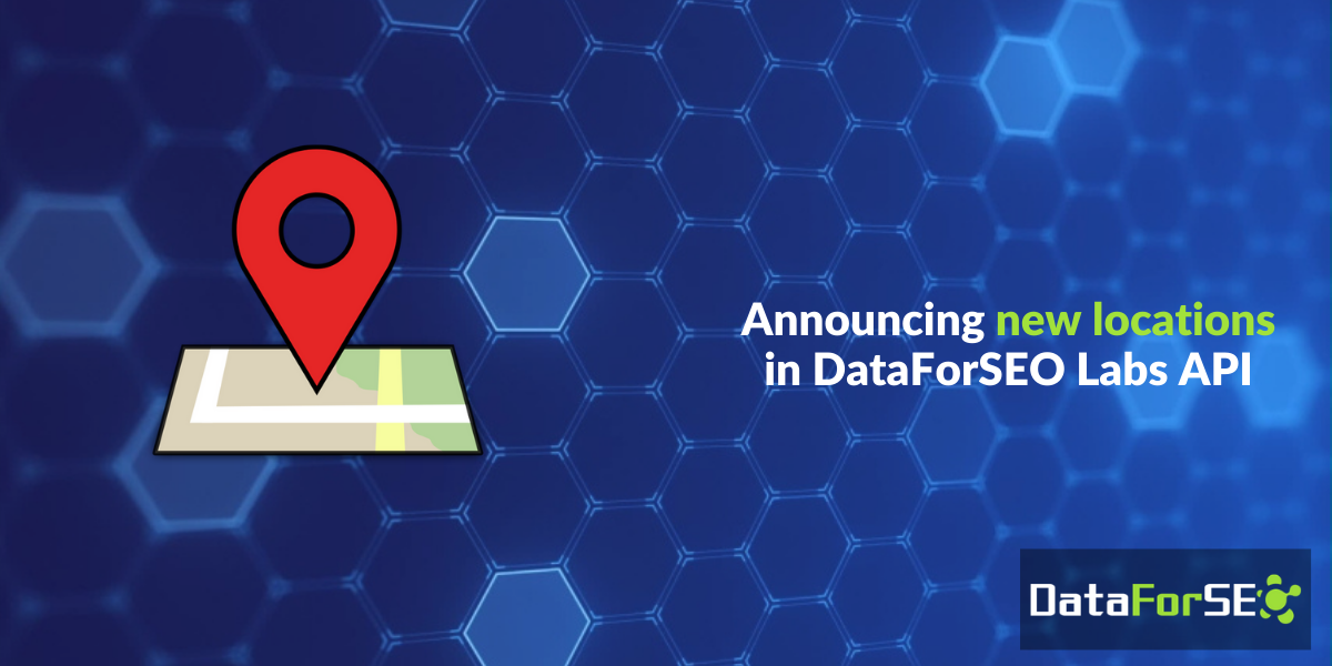 New locations in DataForSEO Labs API