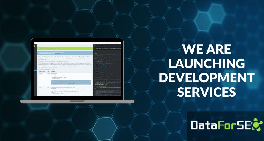 DataForSEO launches development services 👩💻