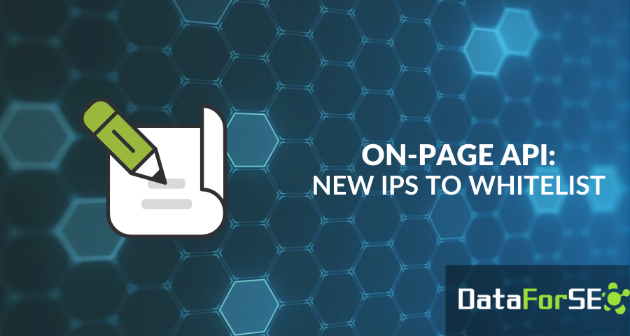 On-Page API: The list of IPs has been updated ✔