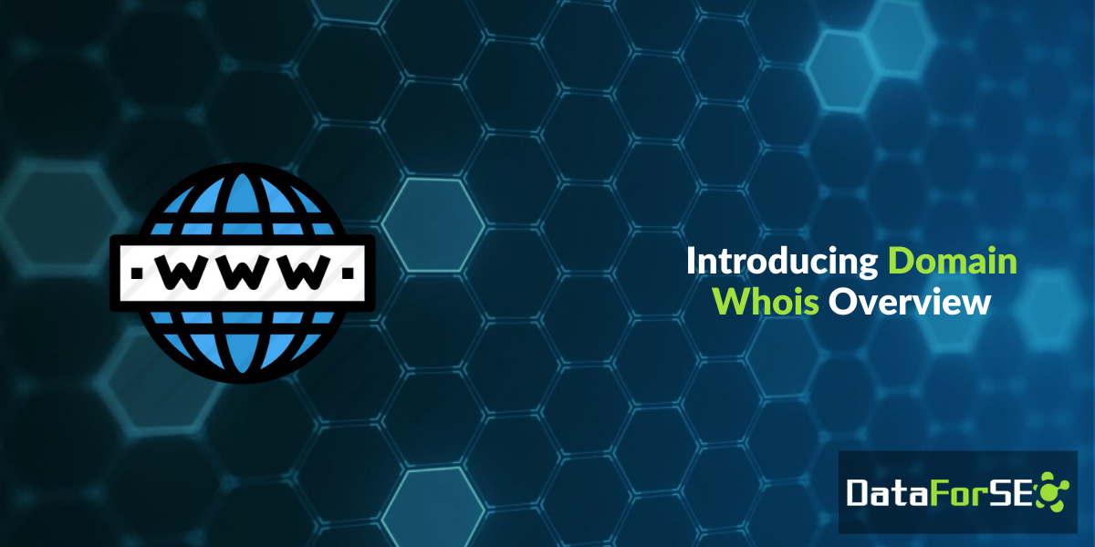 Announcing Domain Whois Overview API