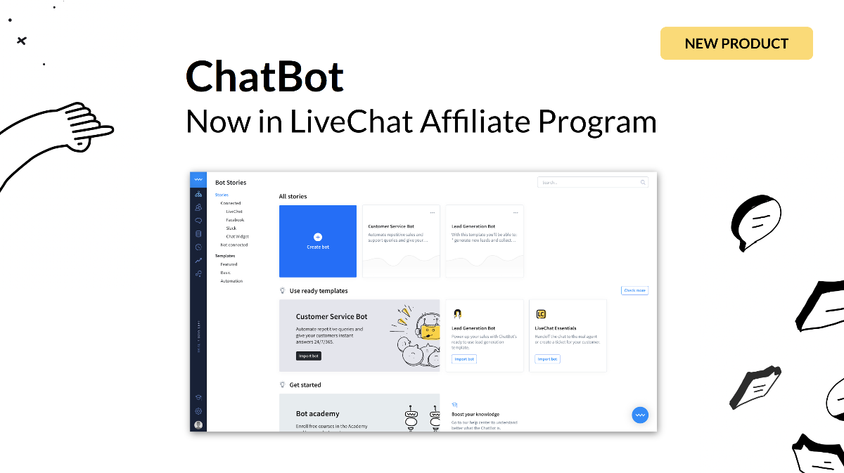 Earn by promoting ChatBot - new product in LiveChat Affiliate Program.