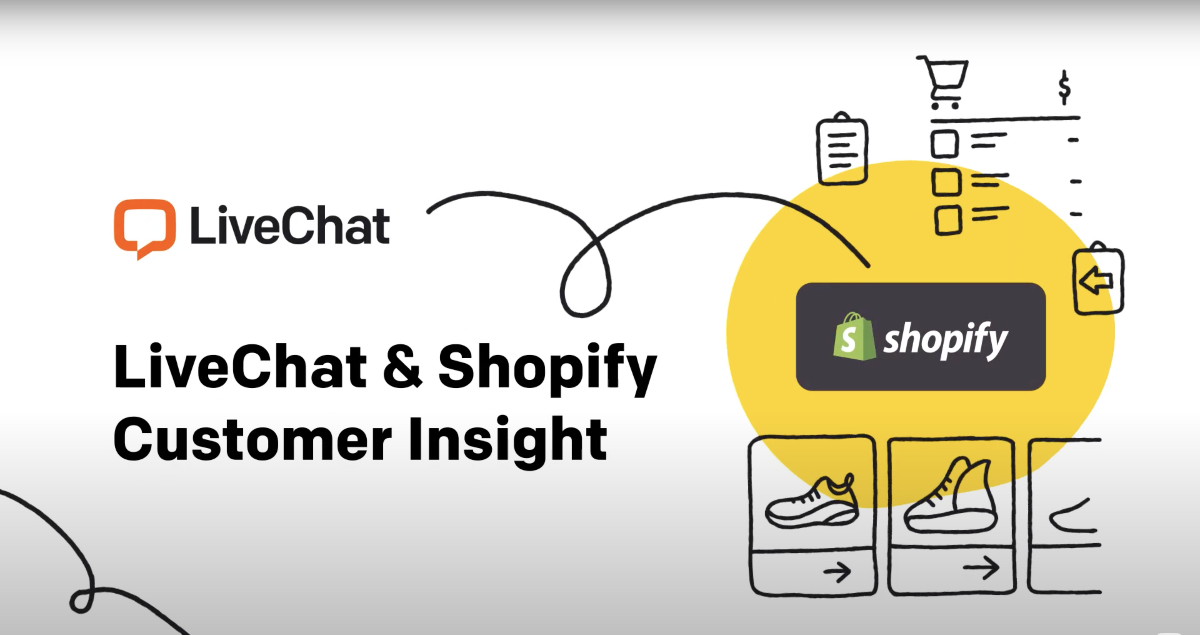 Customer Insight - new feature in LiveChat for Shopify integration
