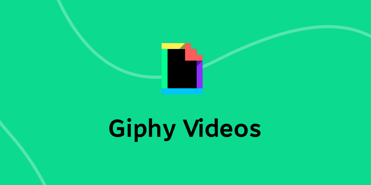 Giphy videos support 🎥