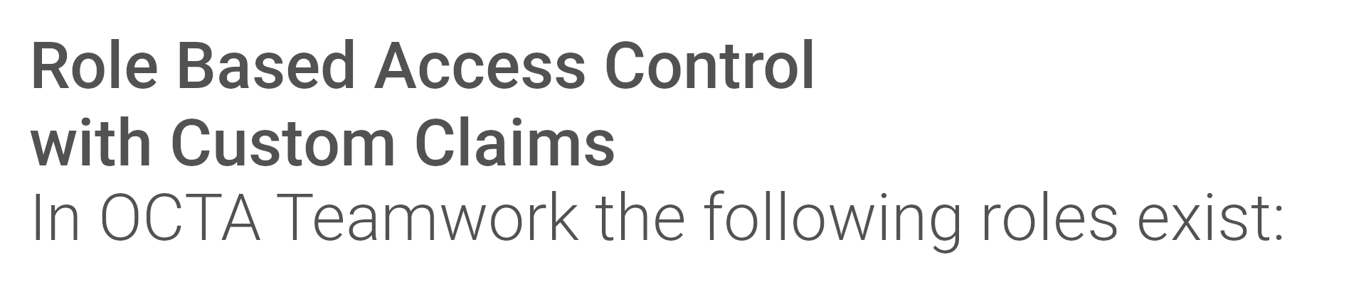 Role based access control with Custom claims