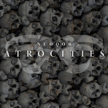 Atrocities, industrial hardcore, Feb. 21, new music from NeoQor, Qor Values, new NeoQor music, NeoQor 2021, NeoQor releases, NeoQor discography, NeoQor hardcore, NeoQor hard dance, NeoQor music, Atrocities artwork, album art, NeoQor album art, NeoQor mix, NeoQor releases, NeoQor label, industrial techno, industrial hardcore techno, 190bpm, 190 beats per minute, Thunderdome music, Masters of Hardcore music, PRSPCT Recordings, Hellfish, Motormouth Recordz, Twisted Artists, Twisted Agency, The Outside Agency, Deathmachine, Somniac One, Angerfist music, rave music, hard dance music, industrial music
